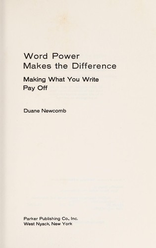 Word power makes the difference by Duane G. Newcomb