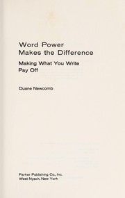 Cover of: Word power makes the difference | Duane G. Newcomb