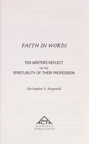 Cover of: Faith in words | Christopher D. Ringwald