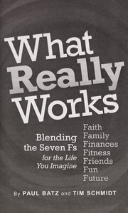 Cover of: What really works | Paul Batz