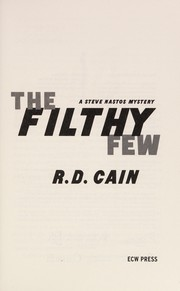Cover of: The filthy few | R. D. Cain