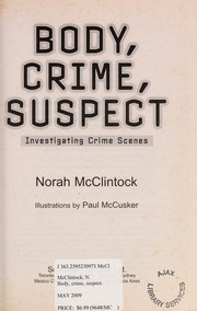 Cover of: Body, crime, suspect | Norah McClintock