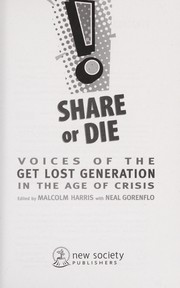 Cover of: Share or die | Malcolm Harris