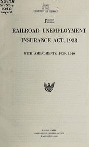 Cover of: Railroad retirement act and railroad unemployment insurance act amendments of 1968 | United States. Congress. Senate. Labor and Public Welfare