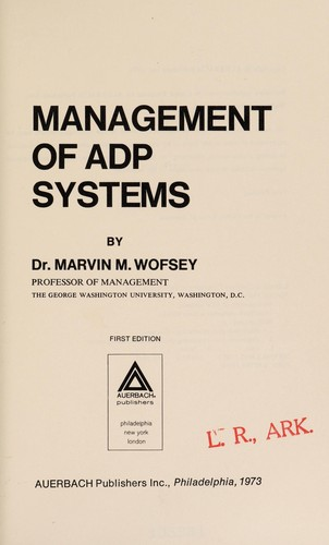 Management of ADP systems by Marvin M. Wofsey