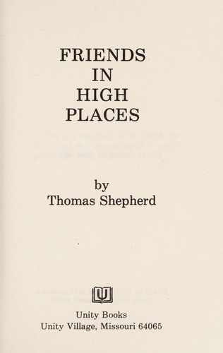 Friends in High Places by Thomas Shepherd