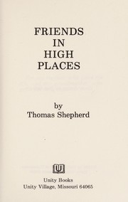 Cover of: Friends in High Places | Thomas Shepherd