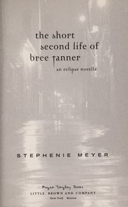 Cover of: The short second life of Bree Tanner