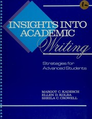 Cover of: Insights into academic writing | Margot C. Kadesch