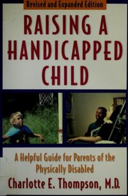 Cover of: Raising a Handicapped Child | Charlotte E. Thompson