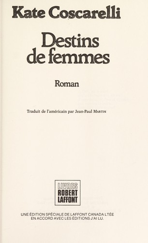 Destins de femmes by Kate Coscarelli