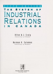 Cover of: The system of industrial relations in Canada | Alton W. J. Craig