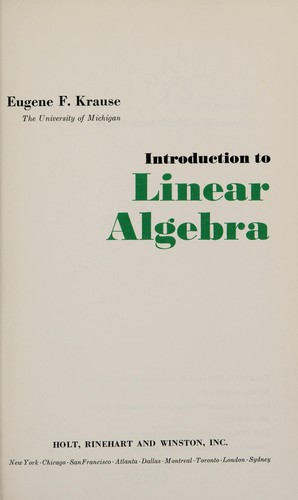 Introduction to linear algebra by Eugene F. Krause