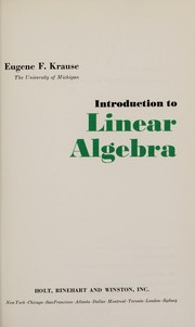 Cover of: Introduction to linear algebra | Eugene F. Krause