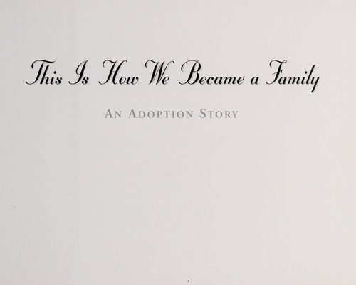 This is How We Became a Family by Wayne Willis