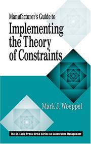 Cover of: Manufacturer's Guide to Implementing the Theory of Constraints (APICS Constraints Management)