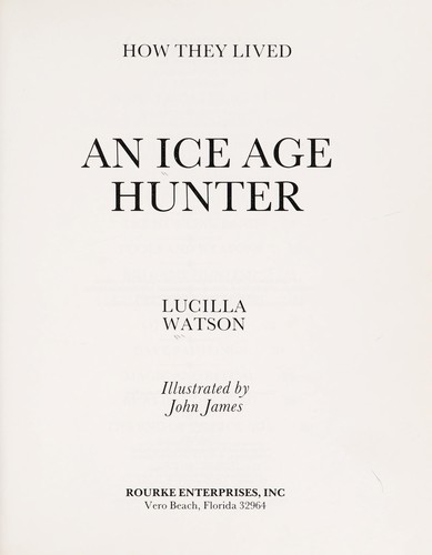 An Ice Age hunter by Lucilla Watson
