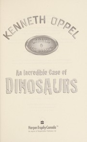 Cover of: An incredible case of dinosaurs