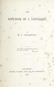 Cover of: The note-book of a naturalist | Edward Pett Thompson