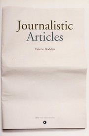 Cover of: Journalistic articles | Valerie Bodden
