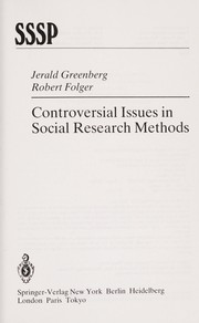 Cover of: Controversial issues in social research methods | Jerald Greenberg