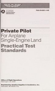 Cover of: Private Pilot Practical Test Standards for Airplane, Single Engine Land/Pbn Faa S 8081 1 (1060 T) | United States Federal Aviation Administration