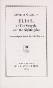 Cover of: Elias, or, The struggle with the nightingales | Maurice Gilliams