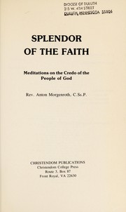 Cover of: Splendor of the faith | Anton Morgenroth