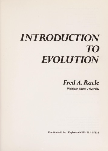 Introduction to evolution by Fred A. Racle