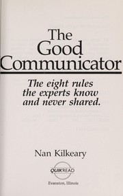Cover of: The good communicator