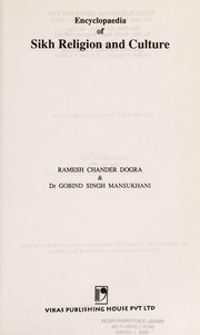 Cover of: Encyclopaedia of Sikh religion and culture | R. C. Dogra