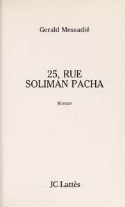 Cover of: 25, rue Soliman Pacha | Gérald Messadié