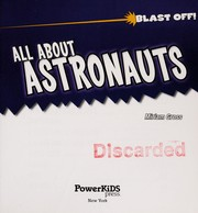 Cover of: All about astronauts | Miriam J. Gross