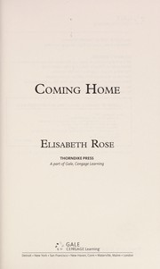 Cover of: Coming home | Elisabeth Rose