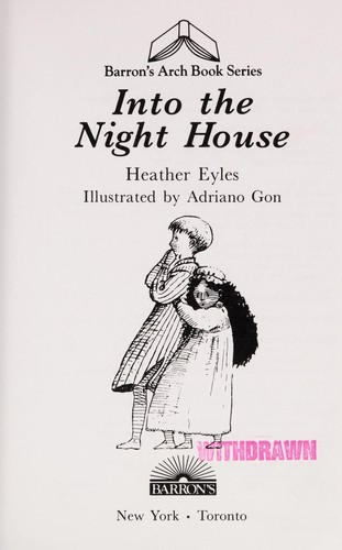 Into the night house by Heather Eyles