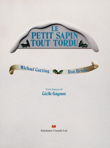 Le petit sapin tout tordu by Michael Cutting