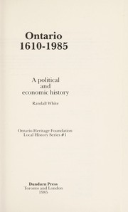 Cover of: Ontario, 1610-1985 | Randall White