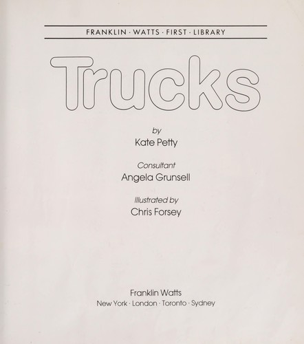 Trucks by Kate Petty