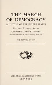 Cover of: The march of democracy
