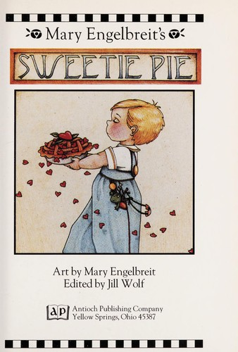 Mary Engelbreit's Sweetie Pie by Mary Engelbreit