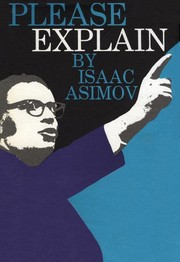 Cover of: Please explain. | Isaac Asimov