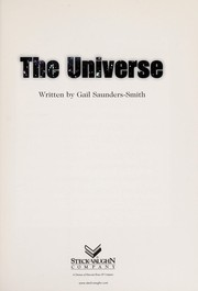 Cover of: The universe | Gail Saunders-Smith