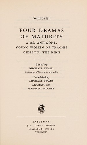 Four dramas of maturity by Sophocles