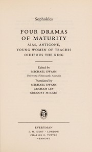 Cover of: Four dramas of maturity | Sophocles