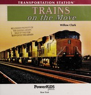 Cover of: Trains on the move | Willow Clark