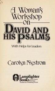 Cover of: A woman's workshop on David and his Psalms