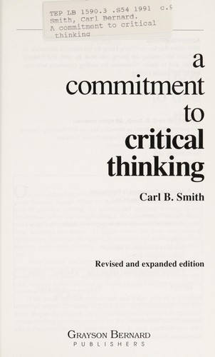 A commitment to critical thinking by Carl Bernard Smith