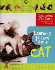Cover of: Learning to care for a cat
