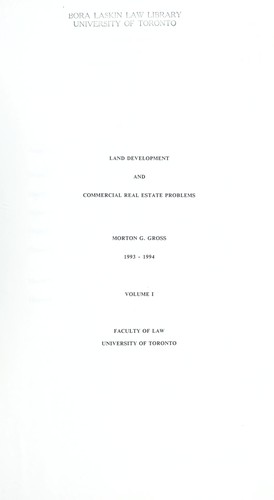 Land development and commercial real estate problems by Morton G. Gross