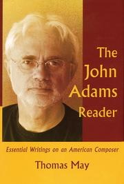 Cover of: The John Adams Reader: Essential Writings on an American Composer